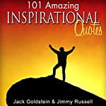 101 Amazing Inspirational Quotes | Jack Goldstein,Jimmy Russell