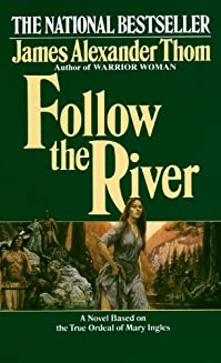 Follow The River by James Alexander Thom ebook deal