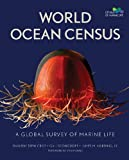img - for World Ocean Census: A Global Survey of Marine Life book / textbook / text book