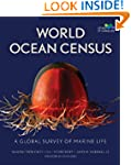 World Ocean Census: A Global Survey o...