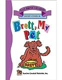 Brett My Pet (Short E) Easy Reader