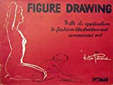 img - for Figure Drawing, with Its Application to Fashion Illustration and Commercial Art book / textbook / text book
