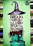 img - for Brujo, El Horrible y El Libro Rojo de.. (Spanish Edition) book / textbook / text book