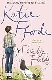Paradise Fields (0099446626) by KATIE FFORDE
