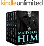Maid for Him (The Maid for Him Romance Series Box Set) (An Alpha Billionaire Romance)