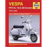 Vespa P/PX 125, 150 & 200 Scooters 1978 To 2006 (Haynes Manuals)