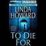 To Die For | Linda Howard