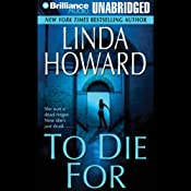 To Die For | [Linda Howard]