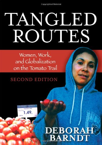 Tangled Routes: Women, Work, and Globalization on the...