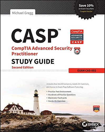 Download CASP CompTIA Advanced Security Practitioner Study Guide: Exam CAS-002