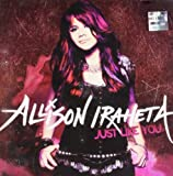 Just Like You Allison Iraheta