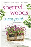 Swan Point (A Sweet Magnolia Novel)