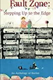 img - for Fault Zone: Stepping Up to the Edge by Penn, Lisa Meltzer (2011) Paperback book / textbook / text book