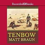Tenbow | Matt Braun