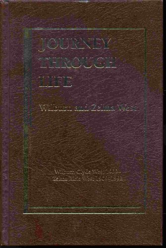 JOURNEY THROUGH LIFE, Wilburn and Zelma West