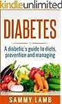 Diabetes A Diabetics Guide To Diet, P...