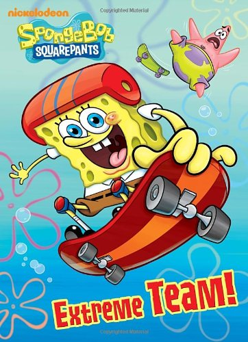 Extreme Team! (SpongeBob SquarePants) (Deluxe Coloring Book) PDF
