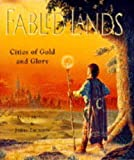 Cities of Gold and Glory (Fabled Lands)