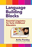 img - for Language Building Blocks: Essential Linguistics for Early Childhood Educators (Early Childhood Education) book / textbook / text book