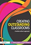 Creating Outstanding Classrooms: A wh...