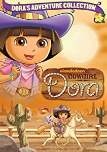 Dora the Explorer: Cowgirl Dora by Nickelodeon