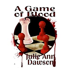 A Game of Blood | [Julie Ann Dawson]