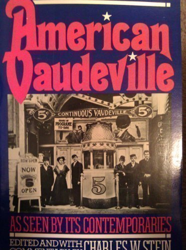 American Vaudeville As Seen by Its Contemporaries (Da Capo Paperback)