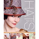 Hats!: Make Classic Hats and Headpieces in Fabric, Felt, and Strawby Sarah Cant