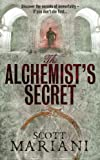 The Alchemist's Secret (Ben Hope 1) by Scott Mariani