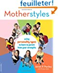 Motherstyles: Using Personality Type...