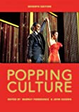 img - for Popping Culture (7th Edition) 7th edition by Pomerance, Murray, Sakeris, John (2012) Paperback book / textbook / text book