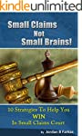 Small Claims Not Small Brains!: 10 St...