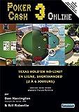 Pocker Cash 3 Online (French Edition) (2917425229) by Dan Harrington