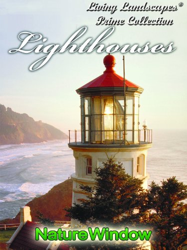 Living Landcsapes America's Most Beautiful Lighthouses