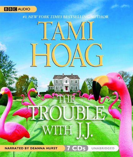 Tami Hoag - The Trouble with J. J.