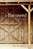 Borrowed Horses (American Fiction)