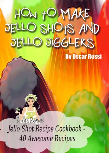 Jello Shots Recipe