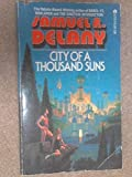 City of a Thousand Suns (0441107192) by Samuel R. Delany