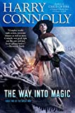 The Way Into Magic: Book Two of The Great Way