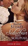 echange, troc Anne Stuart - Séducteur sans scrupule