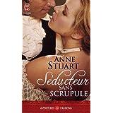 S�ducteur sans scrupulepar Anne Stuart