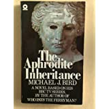 Aphrodite Inheritanceby Michael J. Bird