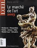 echange, troc Collectifs - Le marché de l'art 2003