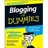 Blogging For Dummies (For Dummies (Computers)) ~ Susannah Gardner