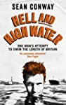 Hell and High Water: One Man's Attemp...