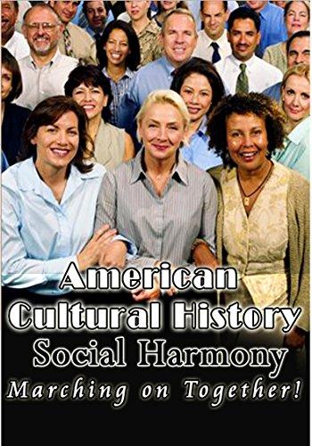 American Cultural History - Social Harmony