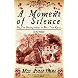 A Moment of Silenceby Anna Dean