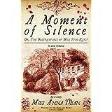 A Moment of Silenceby Anna Dean