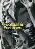 Football and Fortunes: The Inside Story of Littlewoods Pools 1923-2003 Phil (editor) Reed