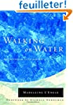 Walking on Water: Reflections on Fait...